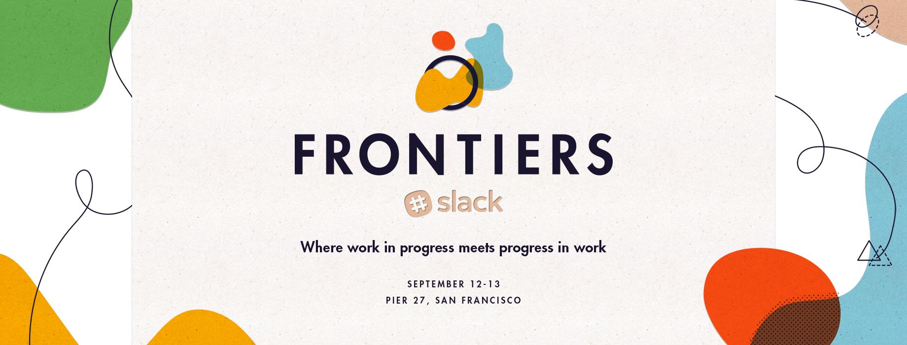Slack Frontiers 2017